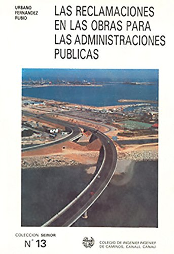 9788438000557: Reclamaciones en las obras para laadministracion publica