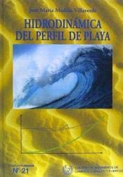 Hidrodinámica básica del perfil de playa: José María Medina