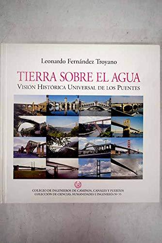 TIERRA SOBRE EL AGUA , vision historica: leonardo fernandez troyano