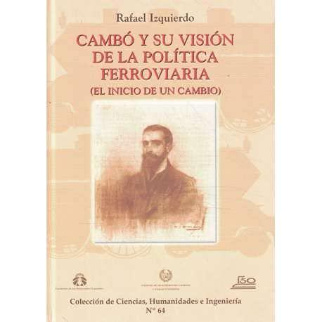 9788438001646: Cambó y su visión de la política ferroviaria: El inicio du un cambio (Colección de ciencias, humanidades e ingeniería)