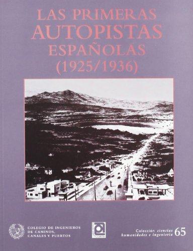 9788438002278: Las primeras autopistas españolas (1925-1936)