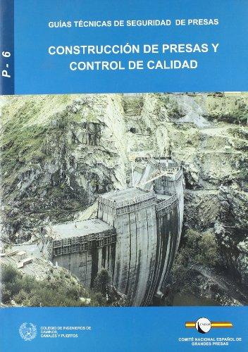9788438002391: Construccion de presas y control de calidad