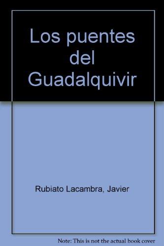 9788438002643: Los puentes del Guadalquivir