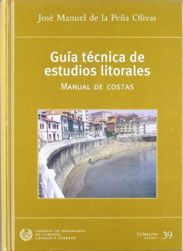 9788438003428: Guia tecnica de estudios litorales - manual de costas -
