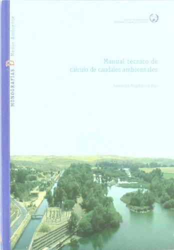 9788438004111: Manual tecnico de calculo de caudales ambientales