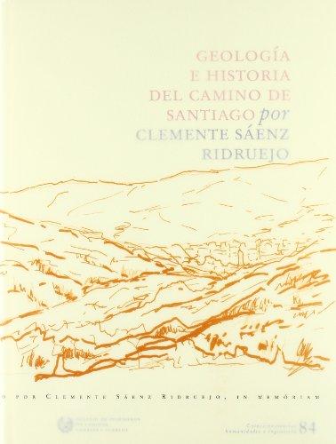 9788438004180: Geología e historia del Camino de Santiago