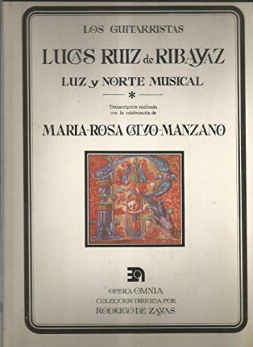 LUZ Y NORTE MUSICAL (OPERA OMNIA): LUCAS RUIZ DE