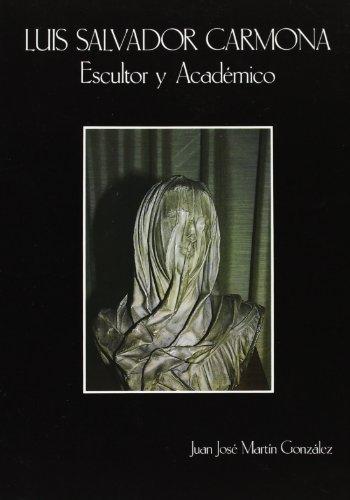 9788438101513: Luis Salvador Carmona: Escultor y academico (Spanish Edition)