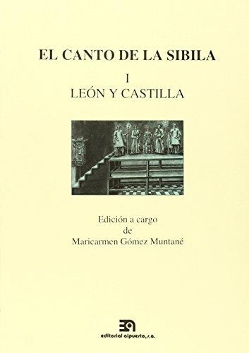 9788438102565: El canto de la Sibila, I: León y Castilla