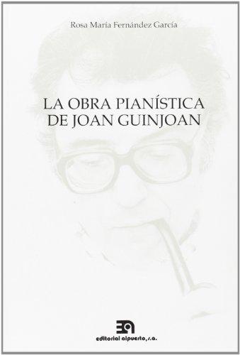 9788438102640: La obra pianistica de Joan Guinjoan (Spanish Edition)