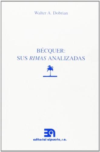 9788438103203: Bécquer: Sus rimas analizadas (Spanish Edition)