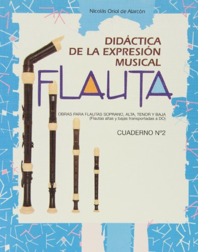 9788438103609: Flauta Didáctica De La Expresión Musical - Cuaderno Número 2