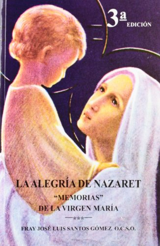 9788438104583: La alegria de nazaret