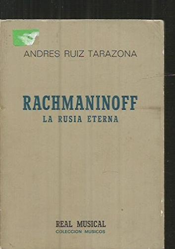 9788438700068: Rachmaninoff : la Rusia eterna