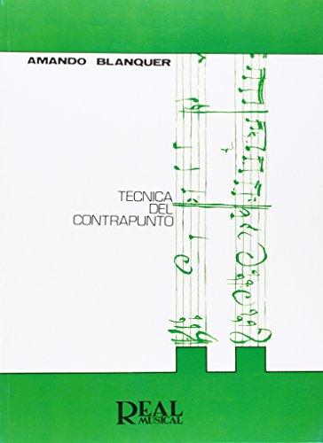 9788438700365: Técnica del Contrapunto (RM Pedag.Libros Tècnicos)