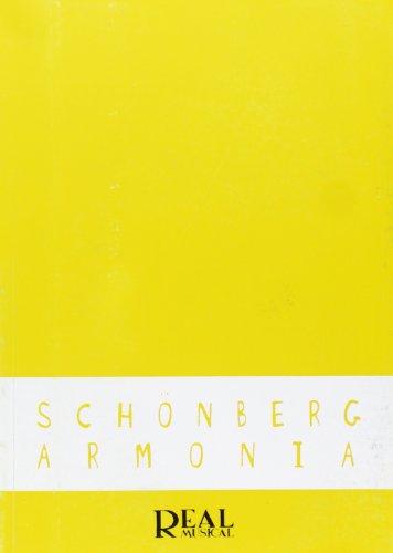 9788438700549: Arnold Schönberg: Armonía (RM Pedag.Libros Tècnicos)