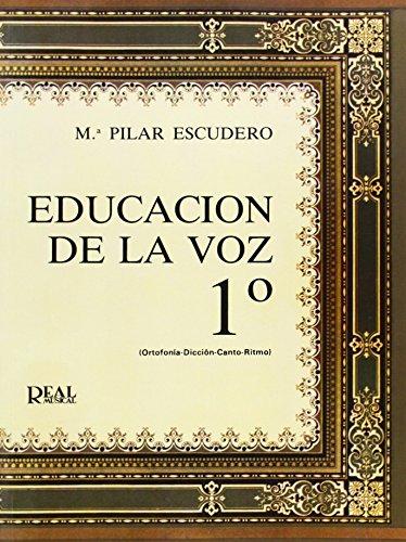 9788438700815: Educacion De La Voz 1
