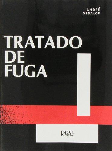 9788438703113: GEDALGE A. - Tratado de la Fuga