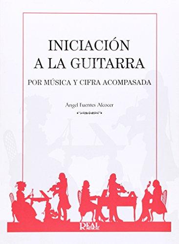 9788438703755: Iniciación a la Guitarra por Música y Cifra Acompasada