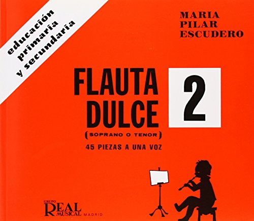 9788438704066: Flauta Dulce (Soprano o Tenor) Volumen 2 - 45 Piezas a 1 Voz (RM Pedag.Educacion)