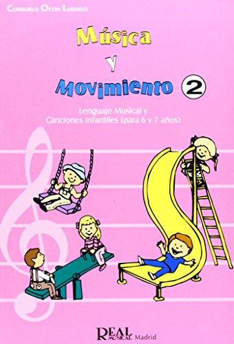 Música y Movimiento, 2: Lenguaje Musical y: Ocón Luengo, Consuelo