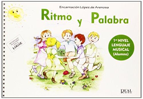 Ritmo y Palabra. 1er Nivel Lenguaje Musical: Arenosa, López de.