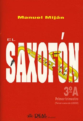 9788438707203: El Saxofón, Volumen 3A (1er Trimestre)