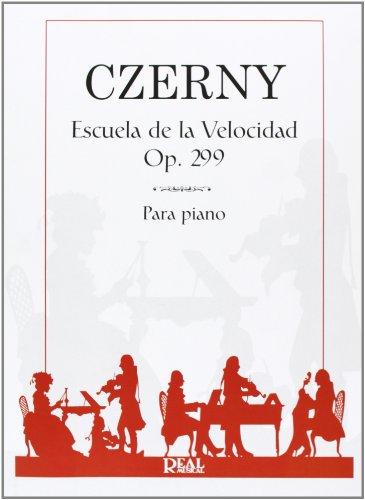 9788438707883: Carl Czerny: Escuela de la Velocidad Op.299, para Piano