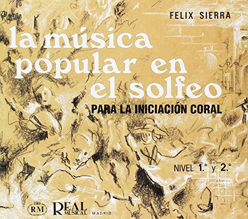 9788438707937: LA MUSICA POPULAR EN EL SOLFEO NIVEL 1 Y 2