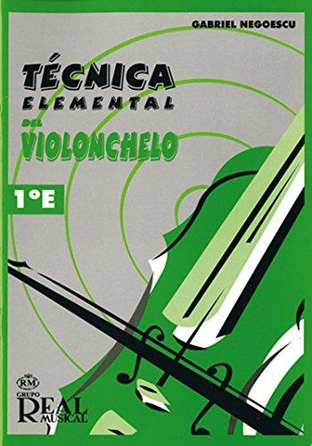 Técnica Elemental del Violonchelo, Volumen 1°e (Cello / Instrumental Tutor): ...