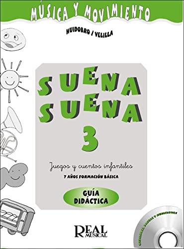 9788438709535: HUIDOBRO y VELILLA - Suena Suena 7 Años (Profesor) Vol.3 (Fichas y CD) (Musica y Movimiento)
