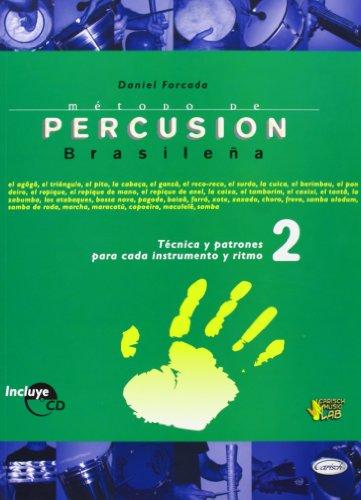 Metodo percusion brasileña: tecnica patrones cada instrumen: Forcada, Daniel