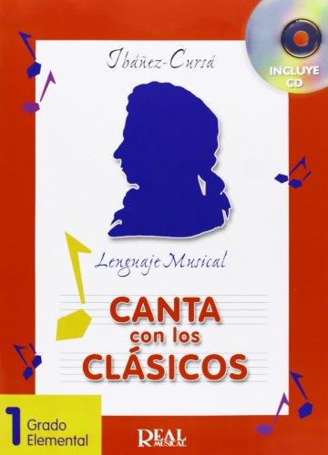 9788438710449: Canta Con Los Clasicos, Vol.1 - Grado Elemental (RM Entonacion)