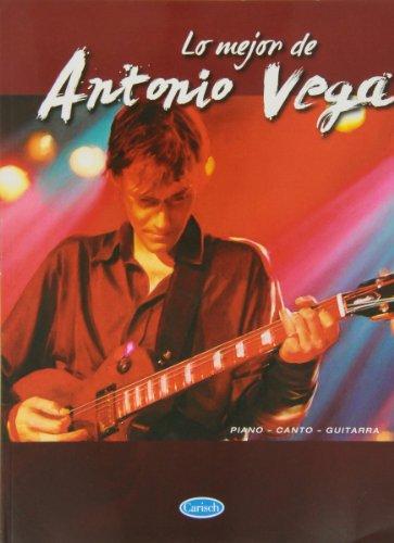 9788438710586: Lo Mejor de Antonio Vega