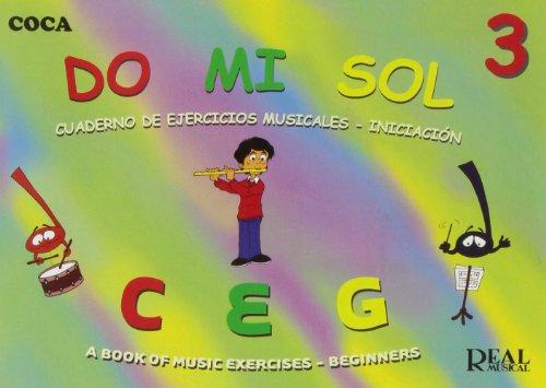 9788438710623: Do Mi Sol, Vol.3 Cuaderno de Ejercicios Musicales - Iniciación (RM Pedag.Musica y Movimiento)