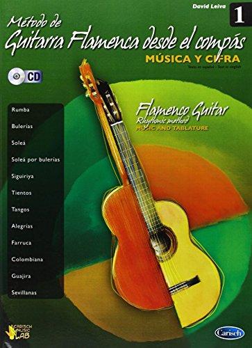 Método de Guitarra Flamenca desde elcompás (+CD) : for guitar/tab: David Leiva