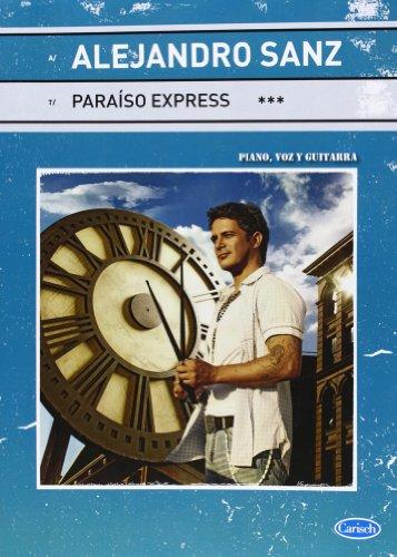 9788438711026: Alejandro Sanz: Paraiso Express
