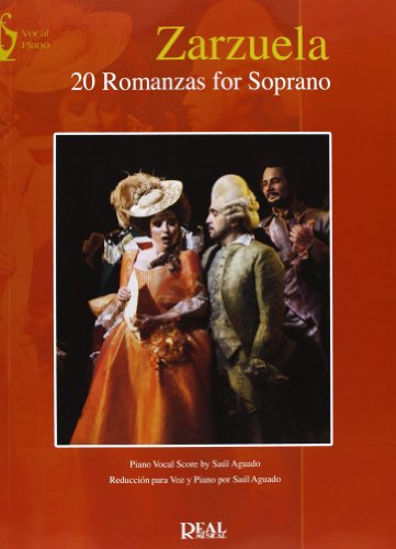 9788438711811: Zarzuela: 20 Romanzas for Soprano (Opera and Arias)