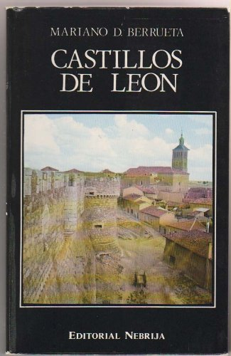 Castillos de León: Mariano D Berrueta
