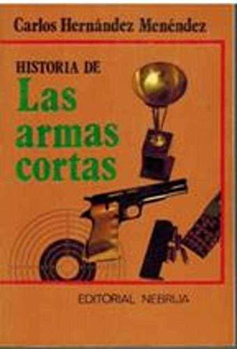 Historia de las armas cortas: Hernández Menéndez, Carlos