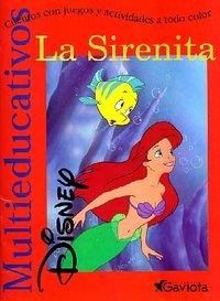 9788439201069: La Sirenita: Cuentos con juegos y actividades a todo color (Multieducativos Disney)