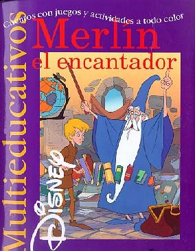 9788439201229: Merlín el encantador: Cuentos con juegos y actividades a todo color. (Multieducativos Disney)