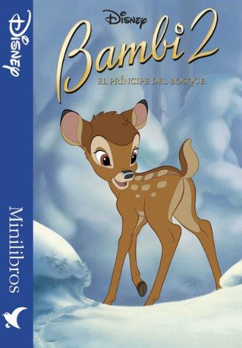 9788439202288: Bambi 2, el principe del bosque. minilibros