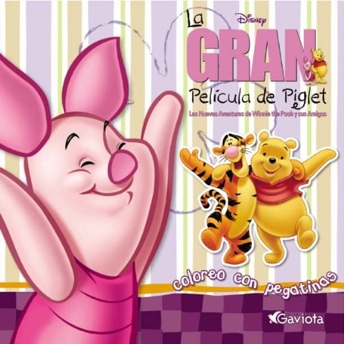 9788439203315: La gran película de Piglet (Coloreo con pegatinas)