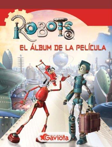 9788439204091: Robots. El álbum de la película