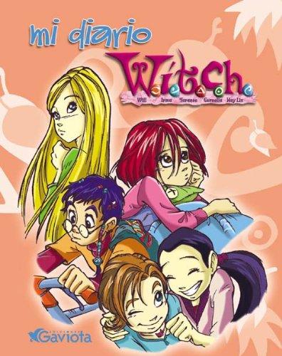 9788439204282: Mi diario W.I.T.C.H. (Mis libros de W.I.T.C.H.)