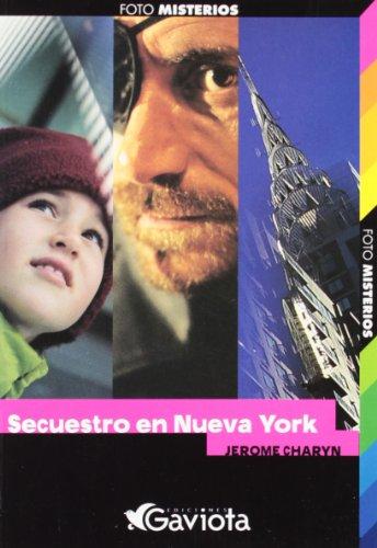 Secuetro En Nueva York Kidnapp (Foto Misterios) (Spanish Edition): Charyn, Jerome