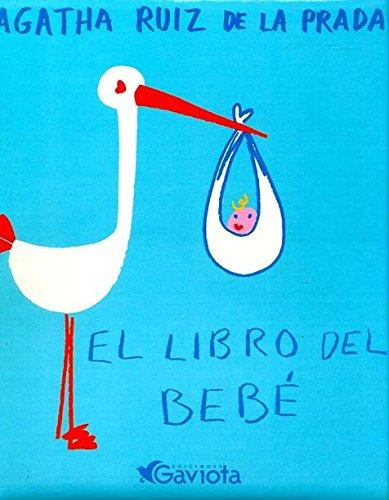 9788439206712: El libro del bebé de Ágatha Ruiz de la Prada (Álbumes de Ágatha Ruiz de la Prada)