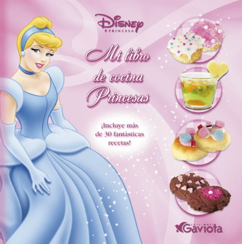 9788439208648: Mi libro de cocina Princesas (Princesas Disney / Libros singulares)