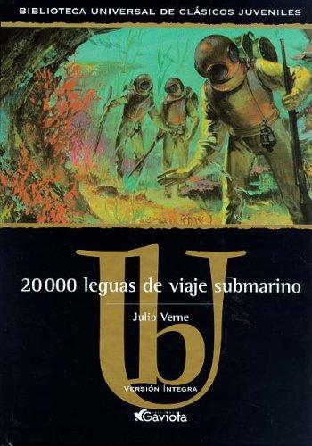 9788439209102: 20.000 leguas de viaje submarino (Biblioteca universal de clásicos juveniles)